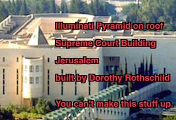 All seeing eye in Jerusalem built by Rothschilds. No Justice possible.